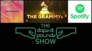 DAPS S245 Breaking Down The Grammys, Were on Spotify, and Benny Blanco Review.