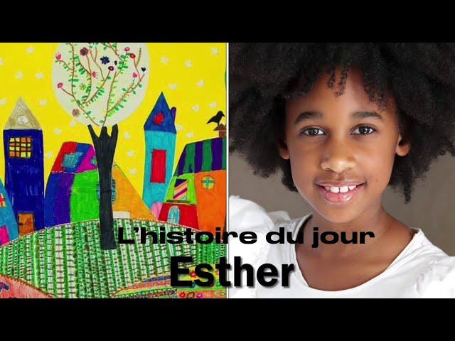 Siloé raconte l'histoire d'Esther.
