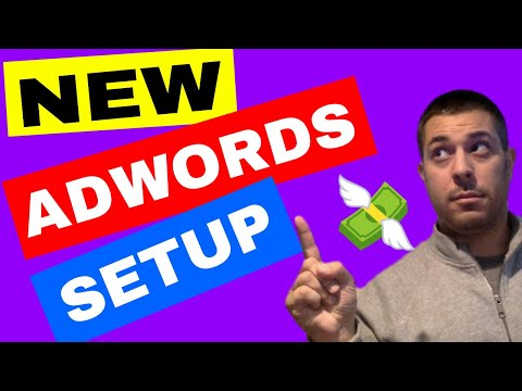 Creating An Adwords Account (2018)  MUST SEE - New Interface
