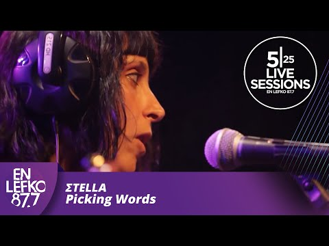 525 Live Sessions - Σtella - Picking Words