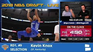 New York Knicks Select Kevin Knox From Kentucky With Pick #9 In 1st Round Of 2018 NBA Draft