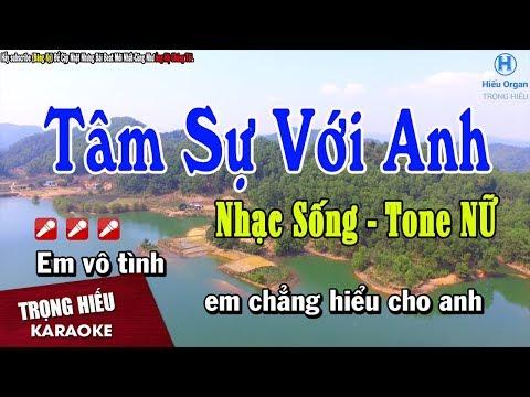 Karaoke Tâm Sự Với Anh Tone Nữ   Nhạc Sống Trọng Hiếu