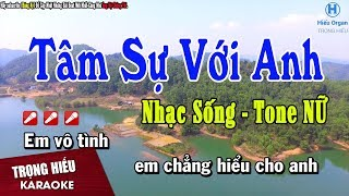 Download Karaoke Tâm Sự Với Anh Tone Nữ   Nhạc Sống Trọng Hiếu
