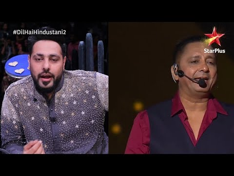 Dil Hai Hindustani 2   Badshah Speaks About Sukhwinder Singh