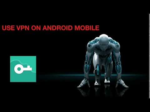 How to setup an android vpn connection in any android phone-easy method-no root