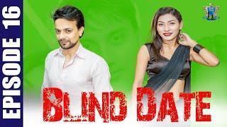 Blind Date || Episode 16