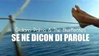 Giuliano Palma - Se Ne Dicon Di Parole