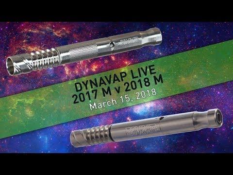 March 15, 2018 | DynaVap Live | 2017 M v 2018 M
