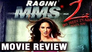 Ragini mms 2 | movie review | sunny leone evolves an an actor