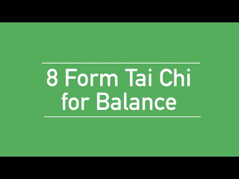 8 Form Tai Chi for Balance
