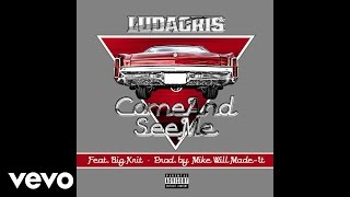 Ludacris ft. Big K.R.I.T. - Come And See Me