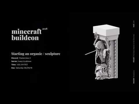 MCBuildcon 2018 - Organics / Sculptures Masterclass - 6.09.18
