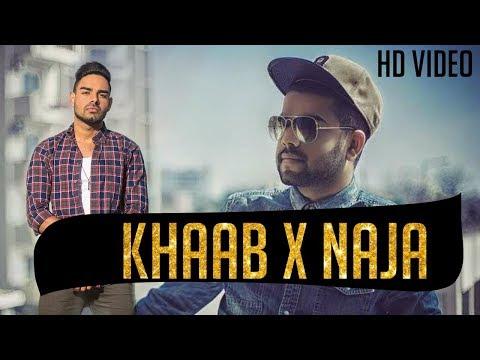 Khaab X Naja || DJ SFM || & || DJ Harsh Song 2018