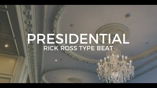Rick Ross feat. JAY-Z type beat Presidential || Free Type Beat 2019