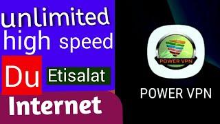 POWER VPN for uae DU & ETISALAT 100% Working.....