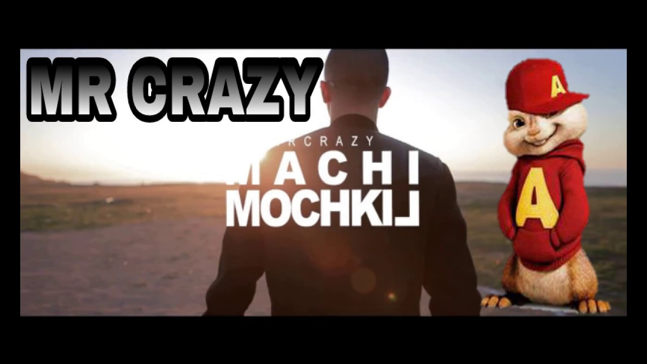 musique mr crazy machi mochkil