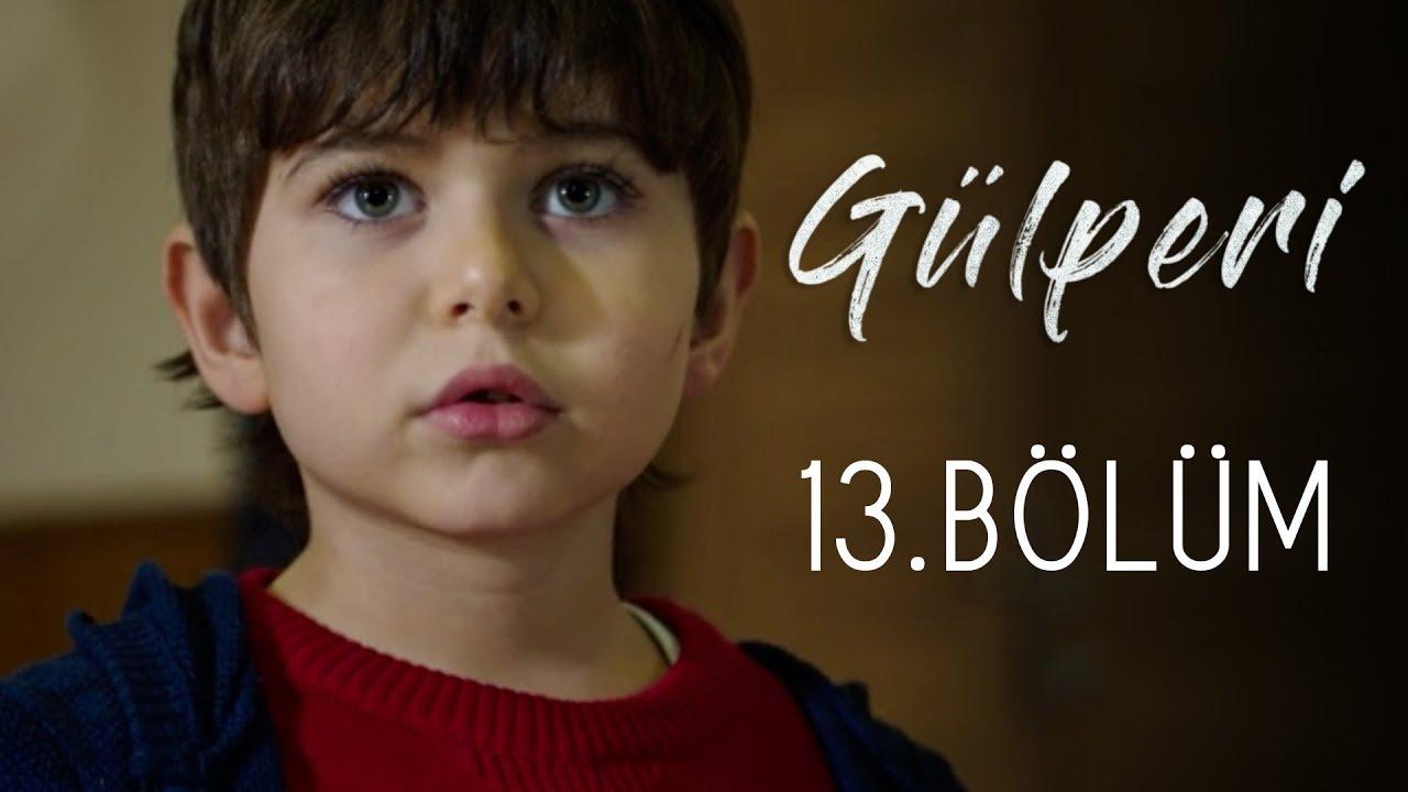 Gülperi 13.Bölüm 7 Aralık 2018