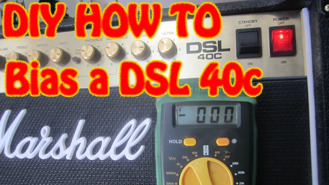 hight resolution of diy how to bias a marshall dsl 40c guitar amplifier using a multi meter dsl40c measure plate voltage youtube