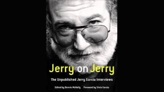 Jerry on Musicianship | Jerry on Jerry: The Unpublished Jerry Garcia Interviews