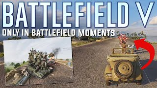 Only in Battlefield 5 Moments  Mythbusting on BFV