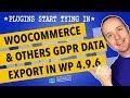 WooCommerce GDRP & WordPress GDPR Update: Plugins Are Now Tying Into WordPress 4.9.6 GDPR Tools