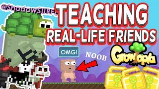 TEACHING REAL-LIFE FRIENDS | Growtopia