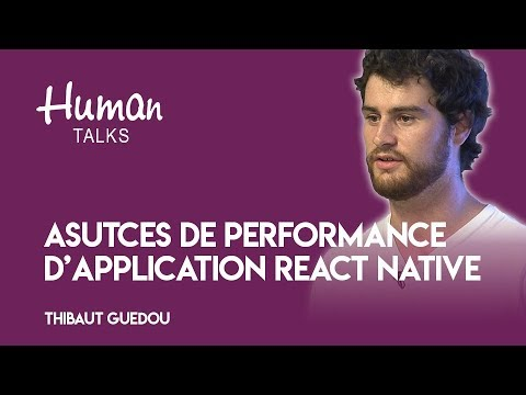 3 astuces pour faire une application React Native ultra performante par Thibaut Guedou