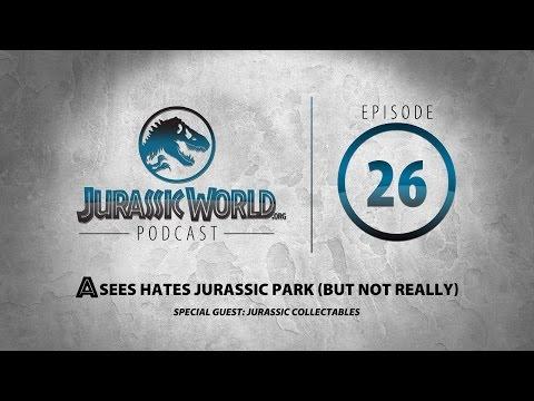 Jurassic World (.org) Podcast - Episode 26