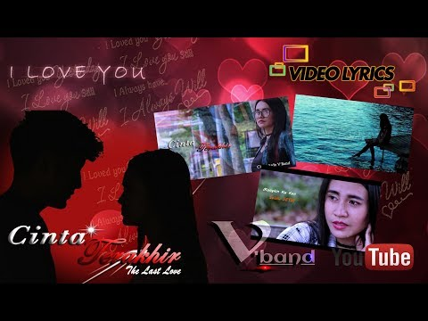 Vband - Cinta Terakhir ( Official Lyric Video )