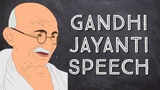 Gandhi Jayanti Speech   Mąhatma Gandhi Speech English with Subtitle, Few lines, Short Speech