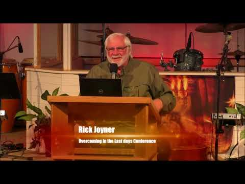 Overcoming in the Last Days Conference Session 5  Rick Joyner  May 2018