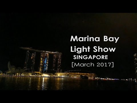SINGAPORE: Marina Bay Light Show (March 2017) || TRAVEL
