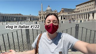 vlog in Italian #122: com'è Roma in questi giorni (sub)