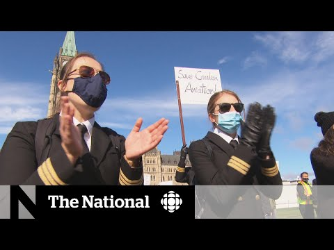 CBC News: The National: Airline workers protest on Parliament Hill for help from federal government