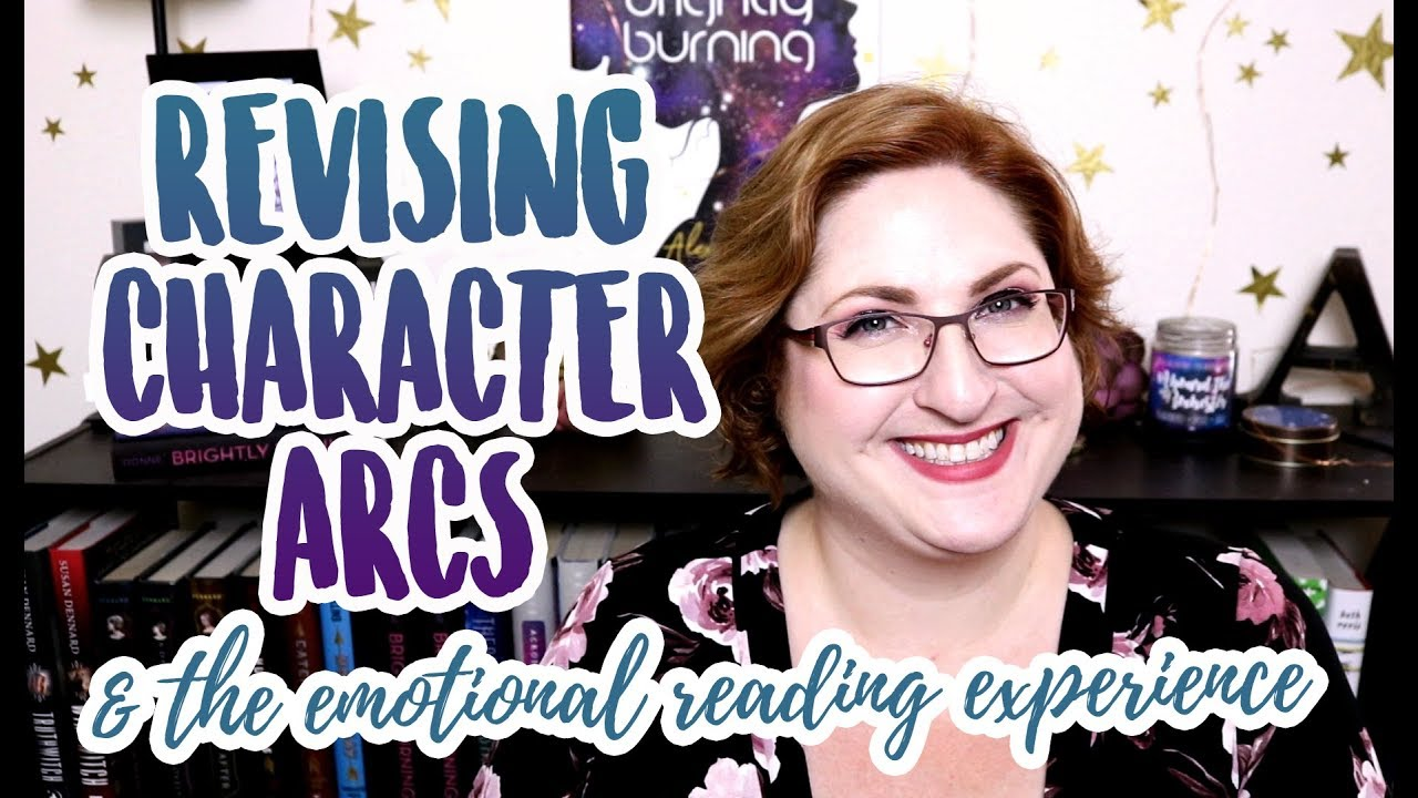 Revising Character Arcs in Your Novel