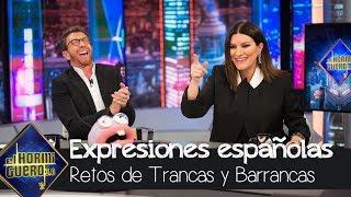 Laura Pausini aprende las expresiones españolas más divertidas - El Hormiguero 3.0