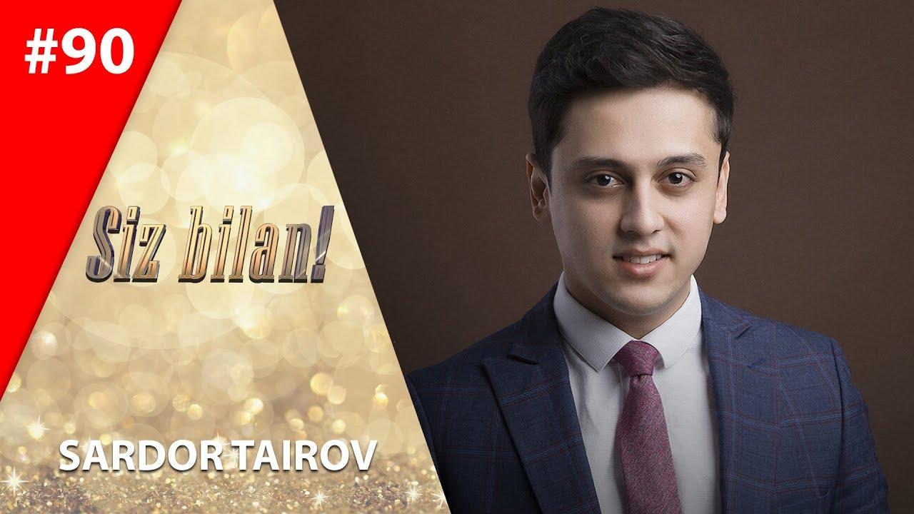 Siz bilan 90-son Sardor Tairov (11.02.2020)