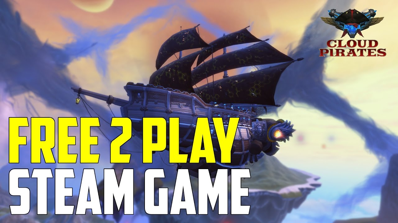 Free 2 Play - Steam Game - Cloud Pirates [1440p 60fps]