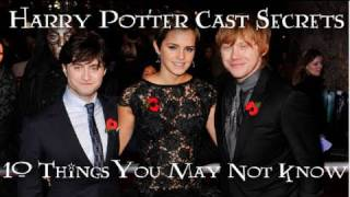 Harry Potter Cast Secrets: 10 Things You Don