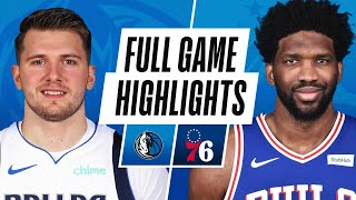 MAVERICKS at 76ERS | FULL GAME HIGHLIGHTS | February 25, 2021