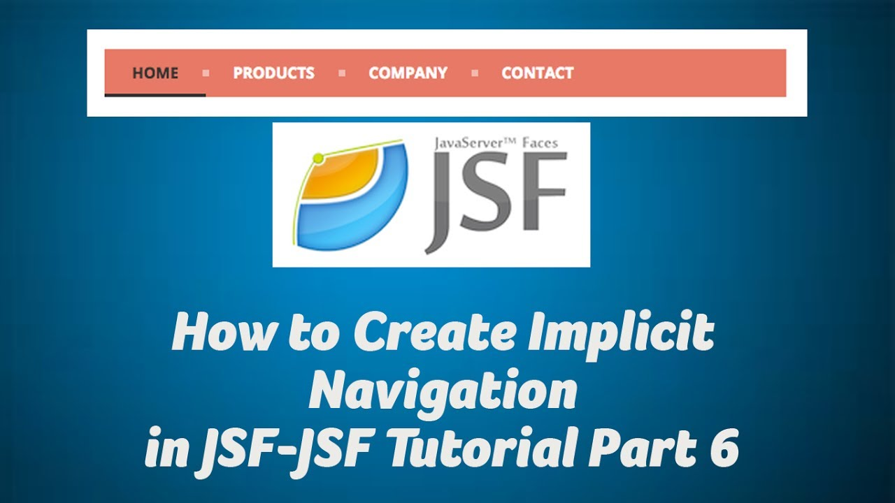 How to create implicit navigation in jsf-jsf tutorial part 6 youtube.