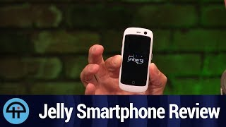 Jelly Smartphone Review