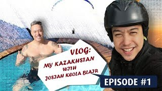 Vlog: My Kazakhstan with Josiah Keola Blair - Alma...