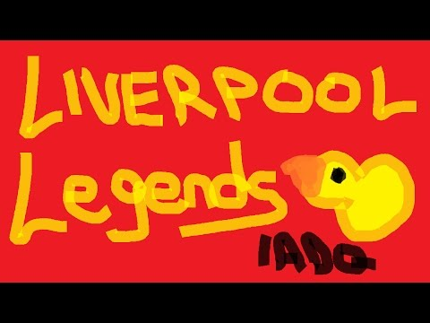 #1 Liverpool Legends - Let's get this going!