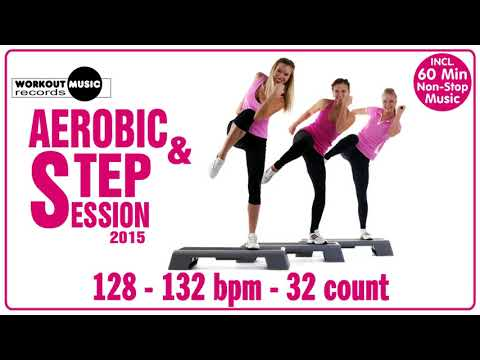 Aerobic & Step 2015  60 min NonStop Music