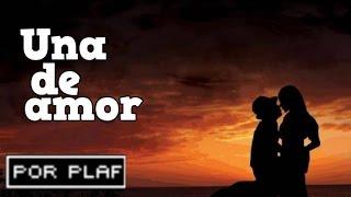 PlaF - Una de amor | Cover Lope