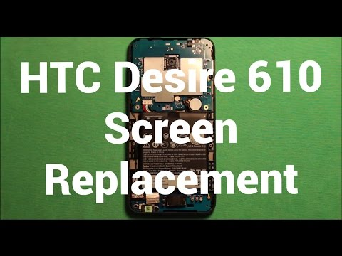 HTC Desire 610 Screen Replacement Repair How To Change