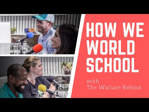 World Schooling/Unschooling Full-Time Family Travel Q&A - The Wallace Reboot