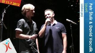 11. 7. 2012 Petr Štulír & David Vaculík [duet]