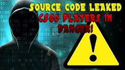 SOURCE CODE LEAKED! CSGO PLAYERS IN DANGER! *UPDATED* Valve Responds! (Check the Description)